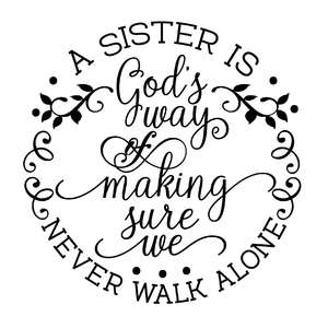 a sister is god's way