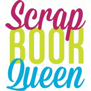 scrapbook queen phrase