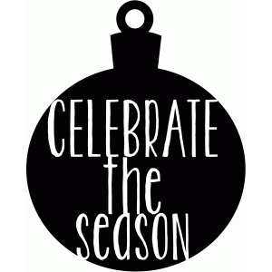 celebrate the season ornament