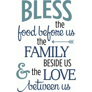 bless food family love phrase