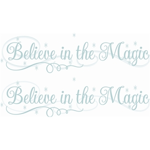 believe in the magic