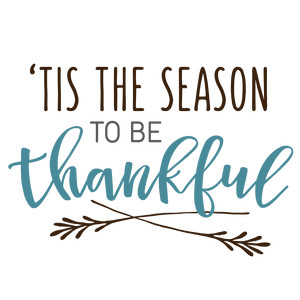 tis the season to be thankful phrase