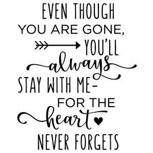 even though you are gone phrase