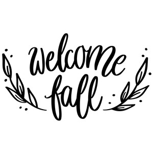 welcome fall autumn phrase