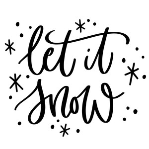 let it snow, christmas phrase
