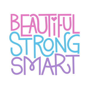beautiful strong smart