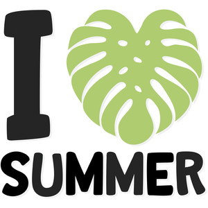 i love summer monstera leaf