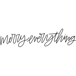 sketch handwritten merry everything phrase