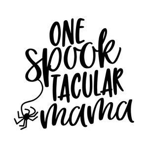 one spooktacular mama