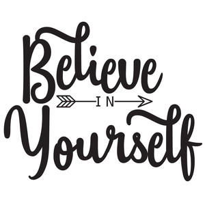 believe in yourself arrow quote