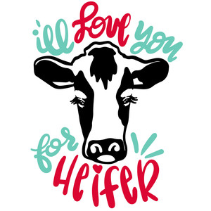 i'll love you for heifer