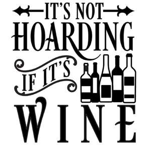 not hoarding if wine