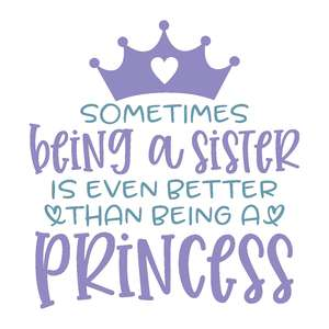 sometimes being a sister - princess