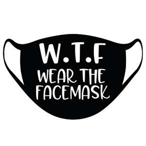 w.t.f. wear the facemask