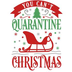 can't quarantine christmas