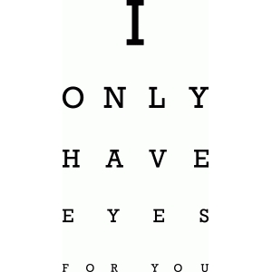 valentine eye chart: eyes for you
