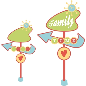 'family time' retro sign