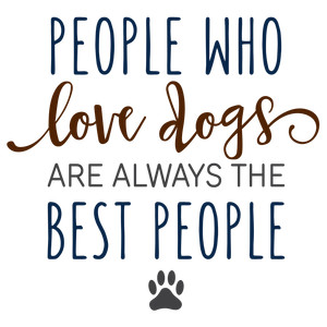 people who love dogs phrase