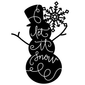 let it snow - snowman phrase