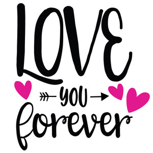 love you forever arrow quote