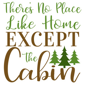 no place like cabin
