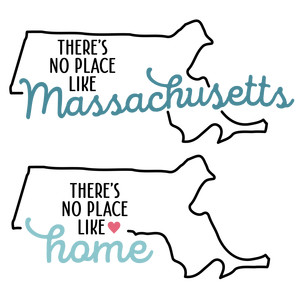 there's no place like home - massachusetts state