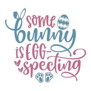 some bunny is egg-specting