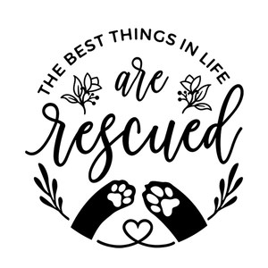 the best things in love are rescued