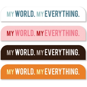 'my world, my everything' sideline tabs