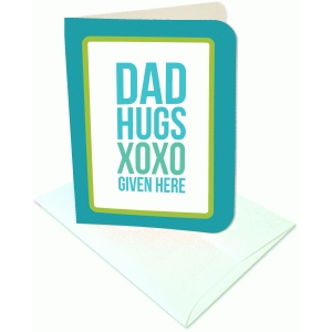 dad hugs given here a2 card