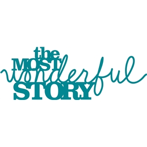'the most wonderful story' phrase