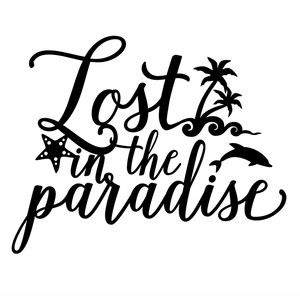 lost in the paradise