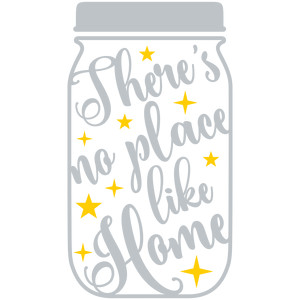 mason jar there's no place like home