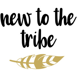 baby t-shirt: new to the tribe