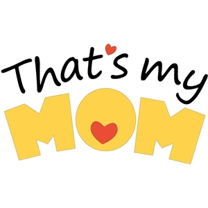 'that's my mom' phrase