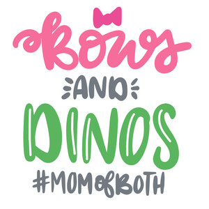 bows and dinos #momofboth
