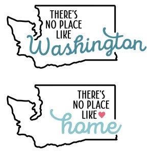 there's no place like home - washington state