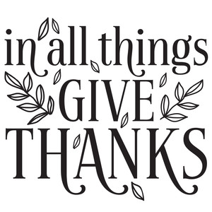in all things give thanks quote