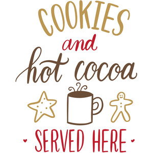 cookies and hot cocoa sign
