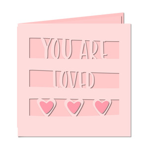 you are loved hearts card