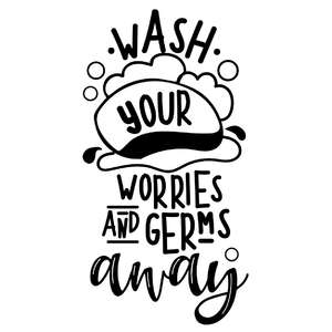 wash your worries and germs way