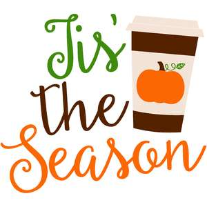 tis' the season fall pumpkin spice coffee