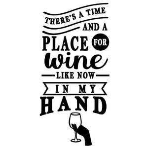 time and place for wine