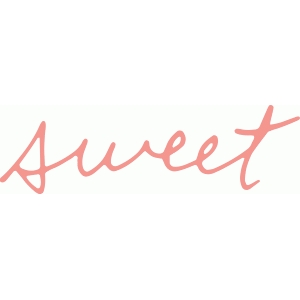 'sweet' handwritten phrase