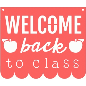welcome back to class sign