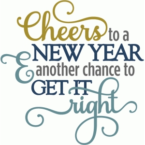 cheers to new year get it right - layered phrase