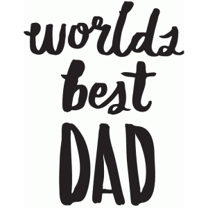 world's best dad - hand lettered phrase