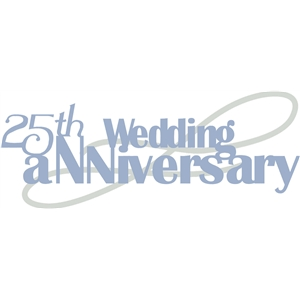 25th wedding anniversary phrase