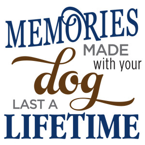 memories made with dog phrase