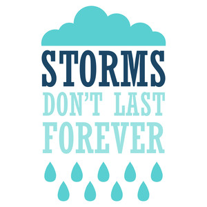 storms don't last forever quote